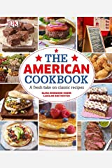 The American Cookbook: A Fresh Take on Classic Recipes Hardcover