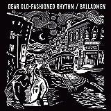 Dear Old-Fashioned Rhythm