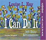 I Can Do It 2005 Calendar: 365 Daily Affirmations