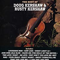 Best of Doug & Rusty Kershaw