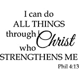 (I Can Do All Things Through Christ) - I can do All Things Through Christ who Strengthens me Empowerment Inspiration Wall Art