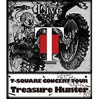 "T-SQUARE CONCERT TOUR "" TREASURE HUNTER """