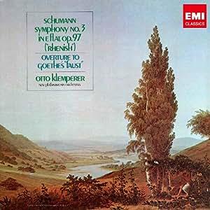 シューマン:交響曲第3番 ファウスト序曲