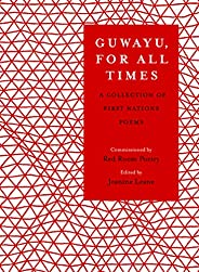 Guwayu, for all times: A Collection of First Nations poems