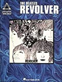 The Beatles: Revolver With Notes & Tablature