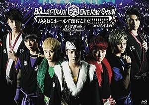 BULLET TRAIN ONE MAN SHOW ikkiにホールで福おこしだ!!!!!i!! 2014 at 日本青年館 [Blu-ray]