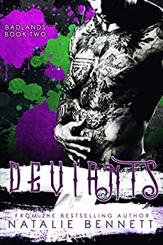 Deviants (Badlands Book 2) by [Bennett, Natalie]