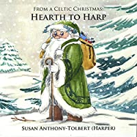 From A Celtic Christmas: Hearth To Harp