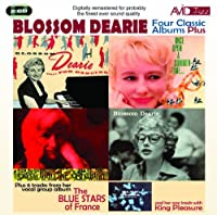 Four Classic Albums Plus (Blossom Dearie/Blossom Dearie Plays For Dancing/Give Him The Ooh-La-La/Once Upon A Summertime) [Audio CD] Blossom Dearie by Blossom Dearie (2010-05-11)