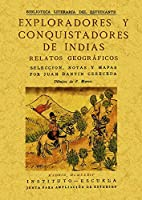 Exploradores y conquistadores de Indias : relatos geográficos