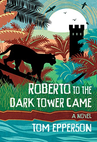 Download Roberto to the Dark Tower Came (English Edition) B075SXHZLY
