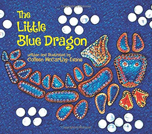 The Little Blue Dragon: A tale of finding love, friendship and hope, after separation from a loved one.