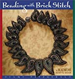 Beading With Brick Stitch: A Beadwork How-To Book 画像