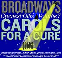 Vol. 7-Broadway's Greatest Gifts: Carols for the C