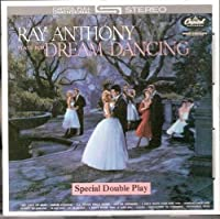 Dream Dancing by Ray Anthony (1990-11-12)