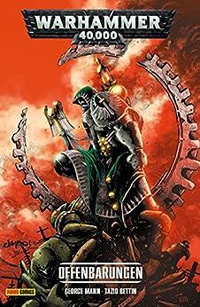 Warhammer 40,000, Band 2 - Offenbarung (German Edition) by [Mann, George]