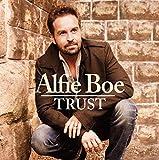 Trust by Alfie Boe (2014-02-11)