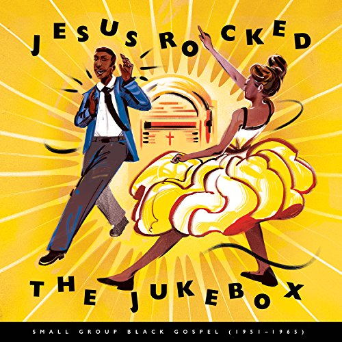 JESUS ROCKED THE JUKEBOX: SMALL GROUP BLACK GOSPEL, 1951-1965 [3LP] [Analog]