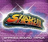 SHAKE2 SOUND TRACK/