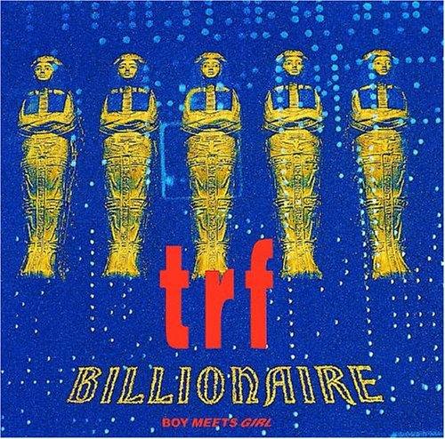 Billionaire / trf