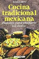 Cocina tradicional mexicana / Traditional Mexican Cuisine