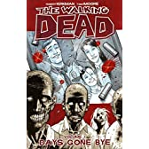 Walking Dead 1: Days Gone Bye