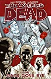 Walking Dead 1: Days Gone Bye