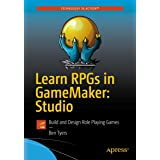 Learn RPGs in GameMaker: Studio : Build and Design Role Playing Games