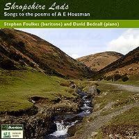 Shropshire Lads A.E.ホースマンの詩による歌曲集