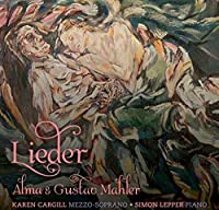 Alma & Gustav Mahler - Lieder -SACD/CD - plays on all CD players by Karen Cargill