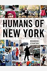 Humans of New York by Brandon Stanton (2013-10-15) Hardcover