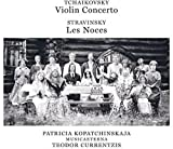 チャイコフスキー:ヴァイオリン協奏曲/ストラヴィンスキー:バレエ・カンタータ「結婚」