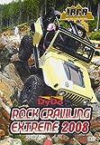 ロッククローリングエクストリーム2008 [DVD]