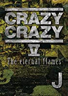 CRAZY CRAZY V -The eternal flames-(DVD2枚組+スマプラムービー)(在庫あり。)