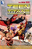 Teen Titans Vol. 1: It's Our Right to Fight (The New 52) (Teen Titans Boxset)