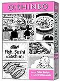Oishinbo: Fish, Sushi and Sashimi: A la Carte