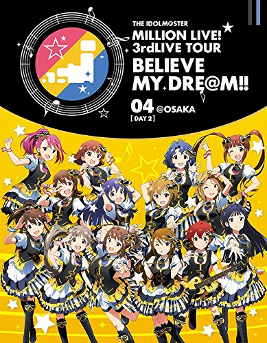 【Amazon.co.jp限定】 THE IDOLM@STER MILLION LIVE! 3rdLIVE TOUR BELIEVE MY DRE@M!! LIVE Blu-ray 04@OSAKA DAY2 (ライブ写真使用 オリジナル差し替えジャケット付)