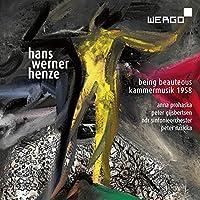 HENZE/ BEING BEAUTEOUS/KAMMERMUSIK 1958