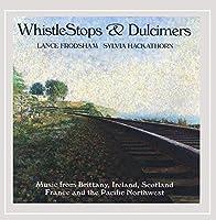 Whistlestops & Dulcimers