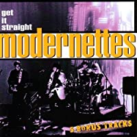 Get It Straight by MODERNETTES (2005-10-11)