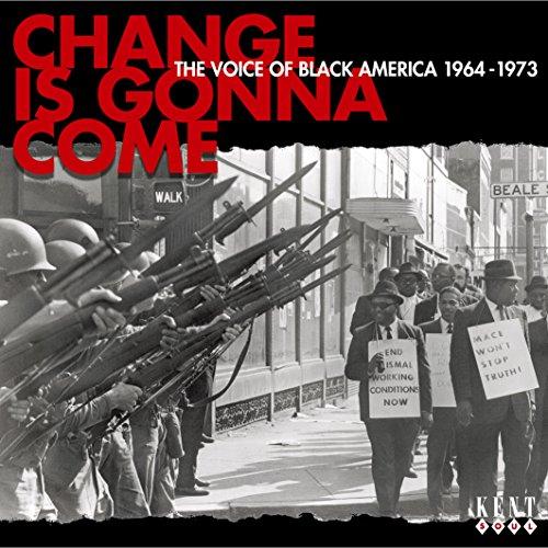 チェンジ・イズ・ゴナ・カム~ブラック・アメリカが唄う自由と差別と人権と