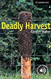 Deadly Harvest Level 6 (Cambridge English Readers)