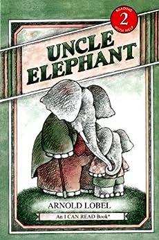 [Lobel, Arnold]のUncle Elephant (I Can Read Level 2) (English Edition)
