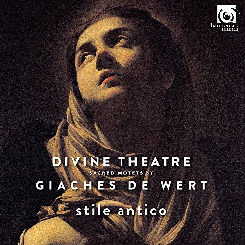 Giaches de Wert: Divine Theatre, Sacred Motets