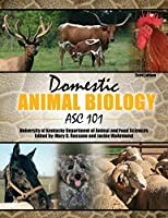 Domestic Animal Biology: Asc 101