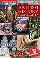 British History Highlights (Timesaver) by Scholastic(2005-01-01)