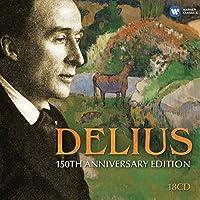 Delius-150th Anniversary Edition
