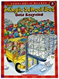 The Magic School Bus Gets Recycled (Scholastic Reader Level 2)