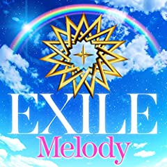 Melody♪EXILEのCDジャケット