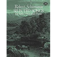 Schumann: Selected Songs for Solo Voice and Piano